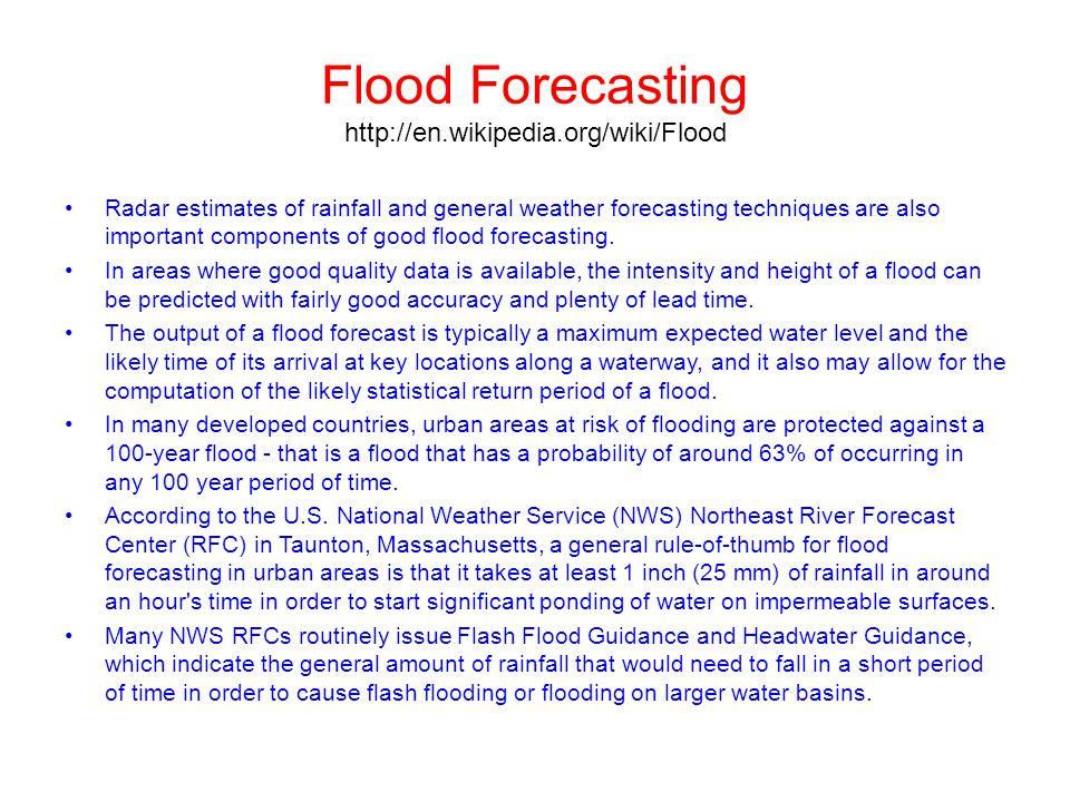 Flood Forecasting http://en.wikipedia.org/wiki/Flood