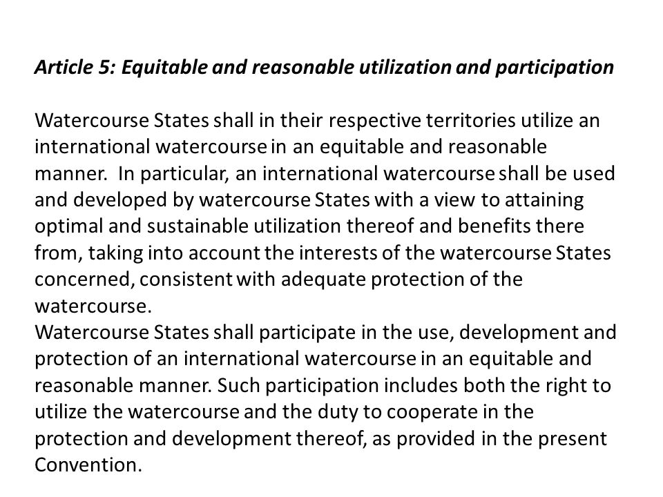 Article 5: Equitable and reasonable utilization and participation