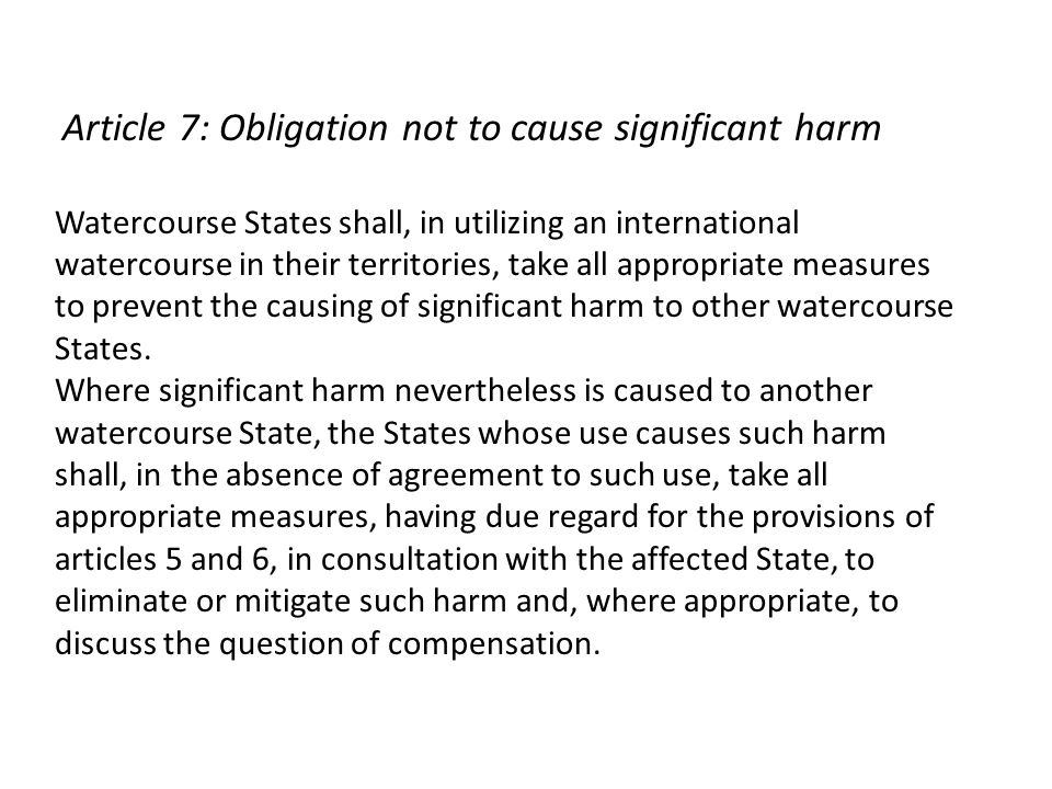 Article 7: Obligation not to cause significant harm