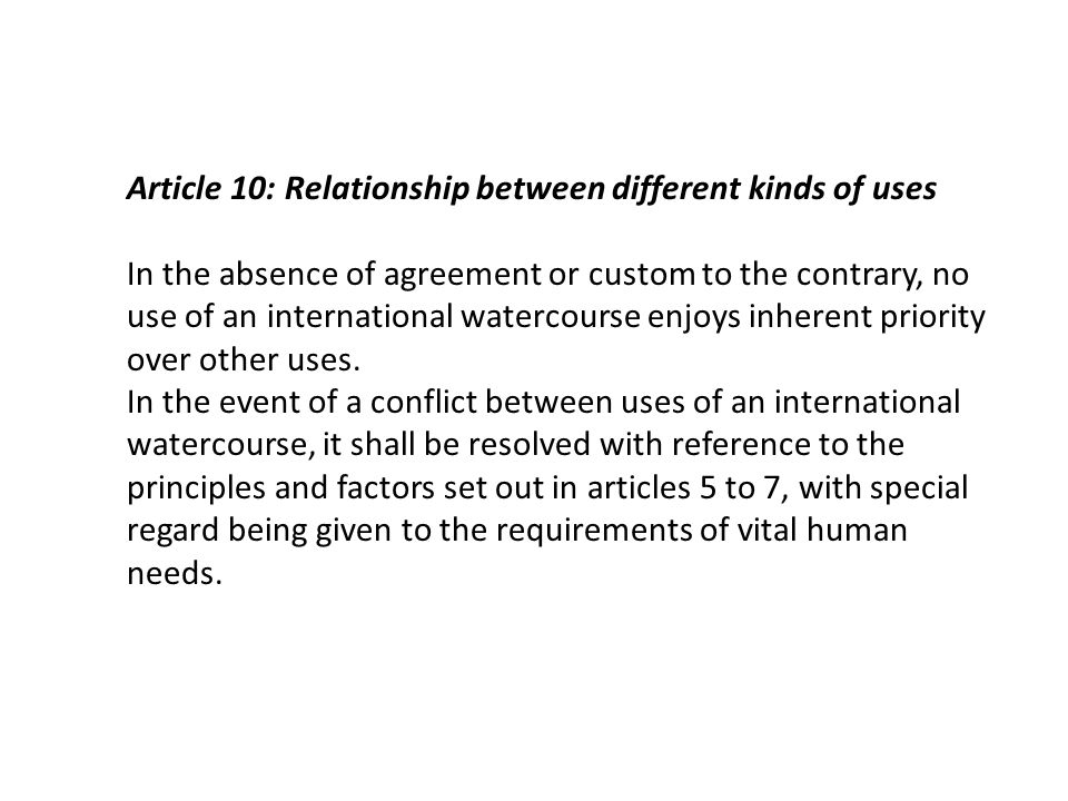 Article 10: Relationship between different kinds of uses