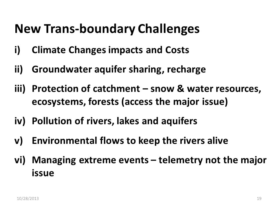 New Trans-boundary Challenges