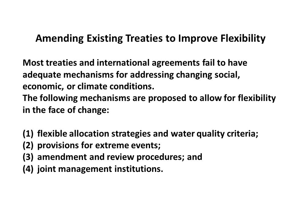 Amending Existing Treaties to Improve Flexibility