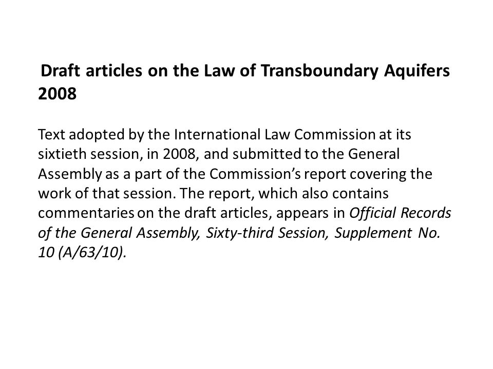 Draft articles on the Law of Transboundary Aquifers 2008