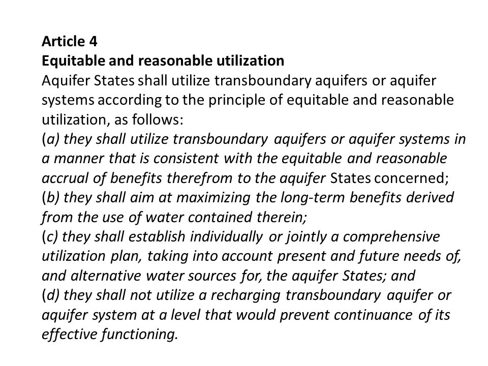 Article 4 Equitable and reasonable utilization.