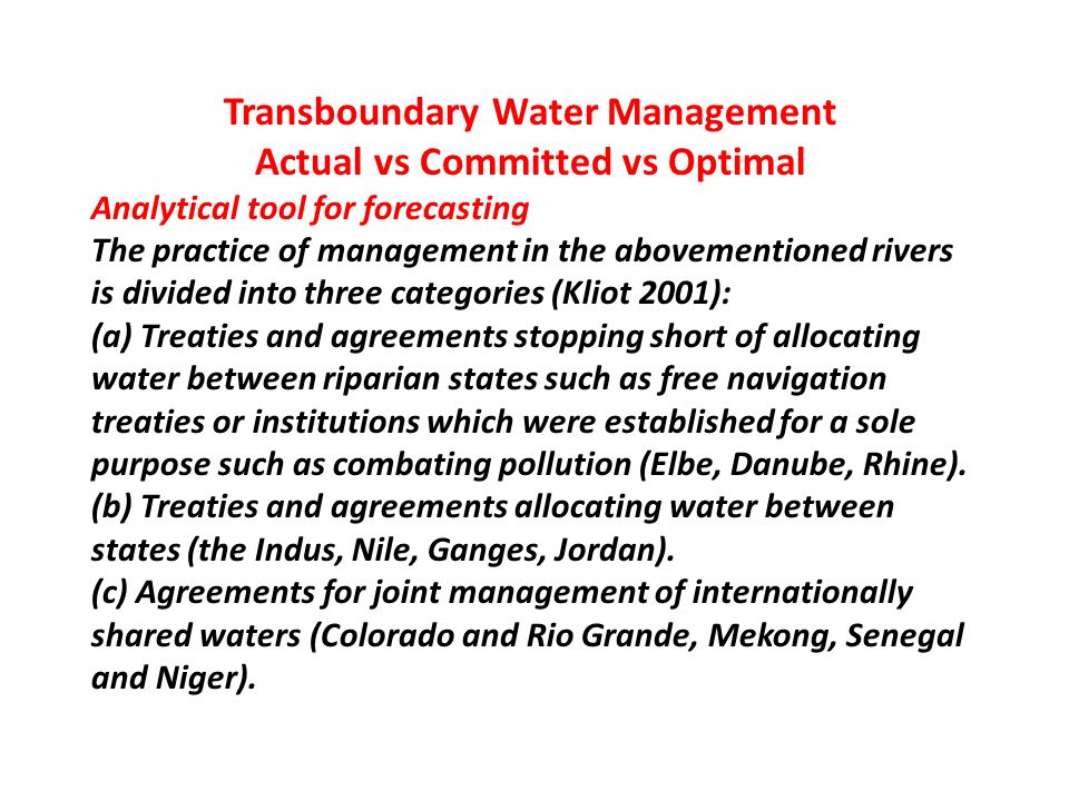 Transboundary Water Management Actual vs Committed vs Optimal