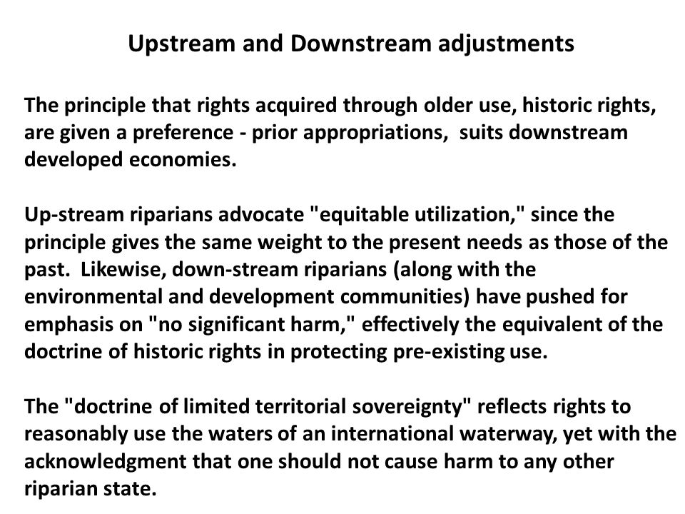 Upstream and Downstream adjustments