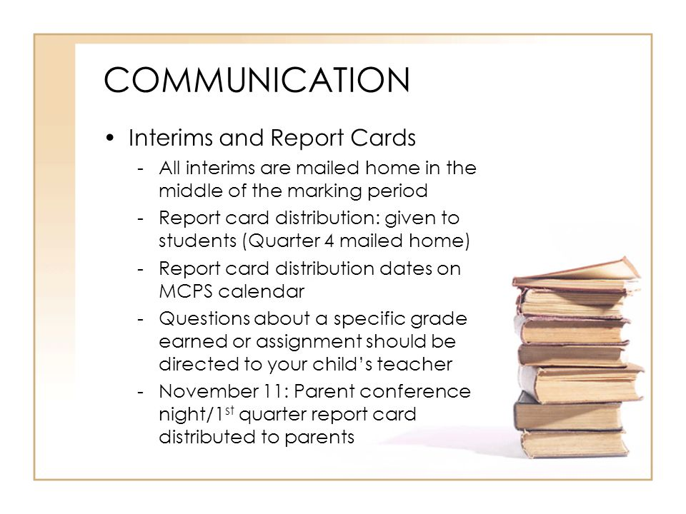 COMMUNICATION Interims and Report Cards