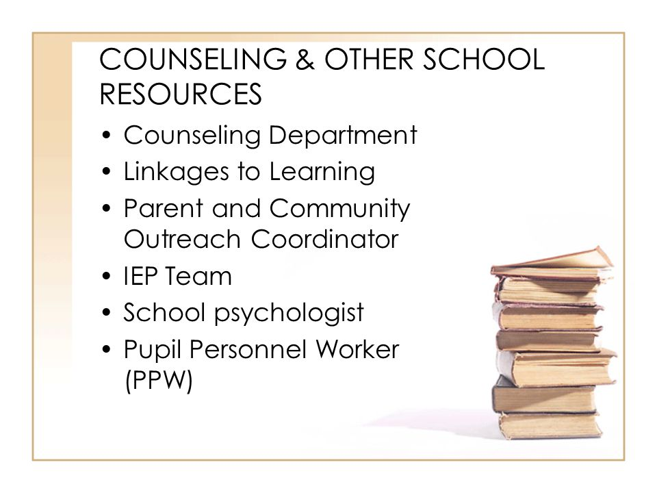 COUNSELING & OTHER SCHOOL RESOURCES