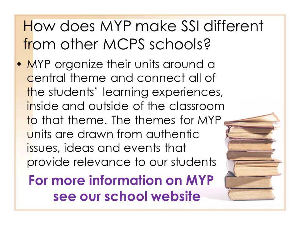 How does MYP make SSI different from other MCPS schools