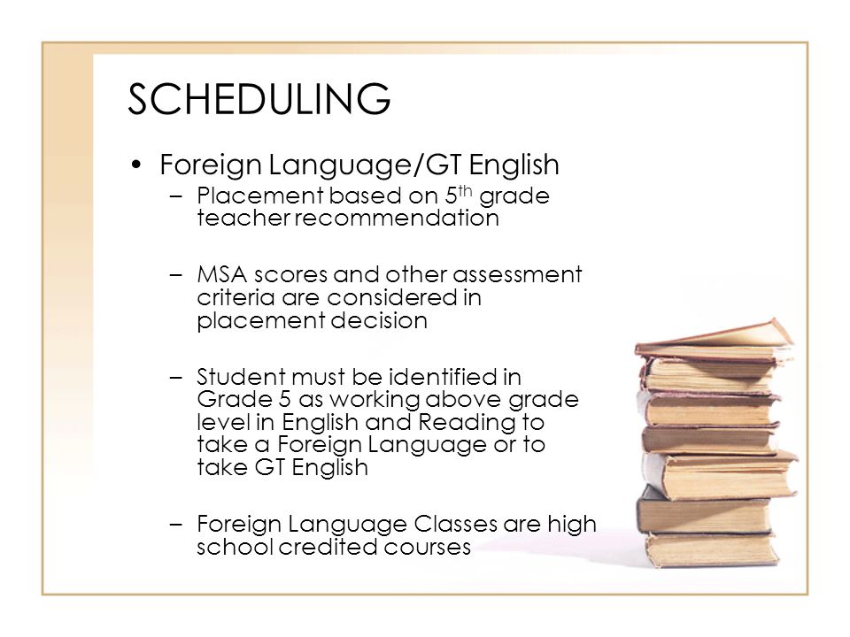 SCHEDULING Foreign Language/GT English