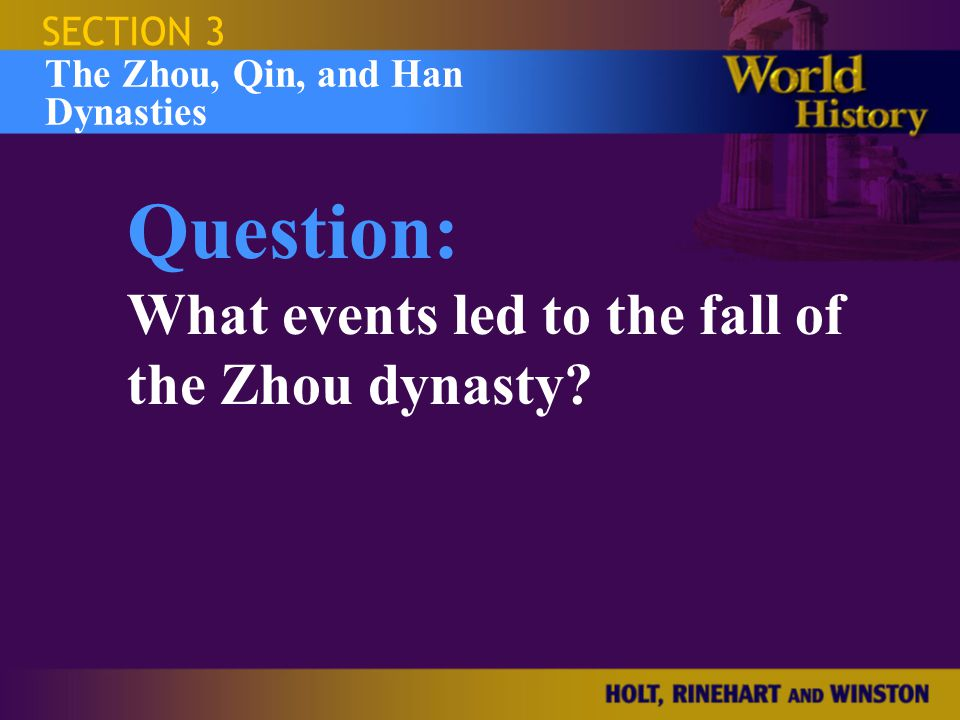 Question: What events led to the fall of the Zhou dynasty SECTION 3