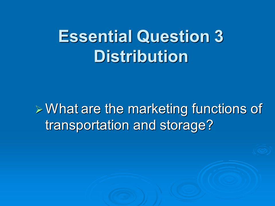 Essential Question 3 Distribution