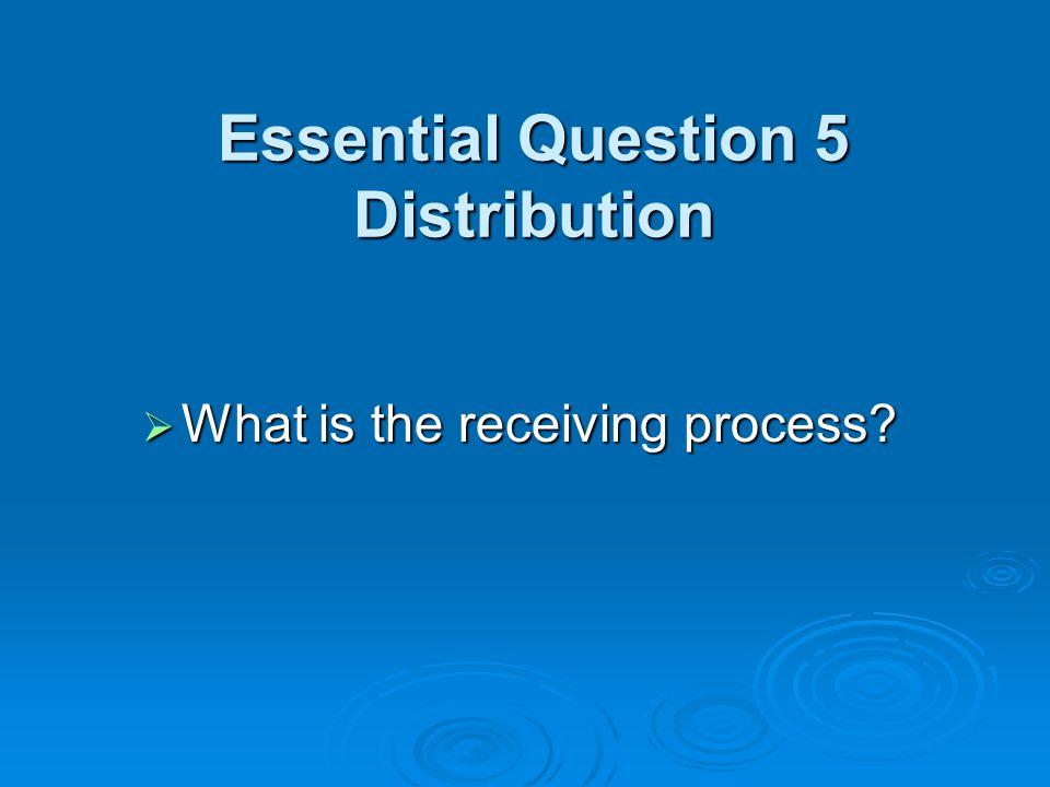 Essential Question 5 Distribution