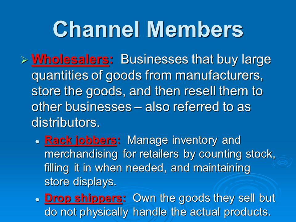 * 07/16/96. Channel Members.