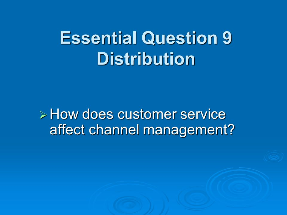 Essential Question 9 Distribution