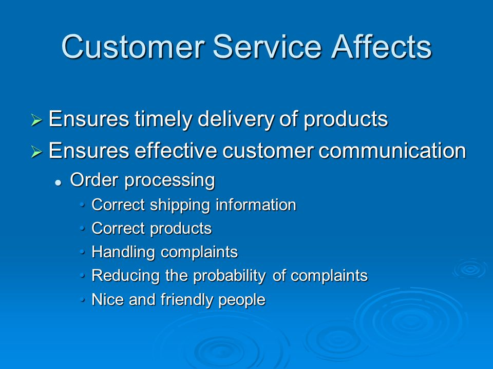 Customer Service Affects
