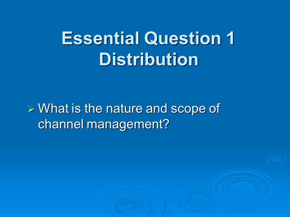 Essential Question 1 Distribution