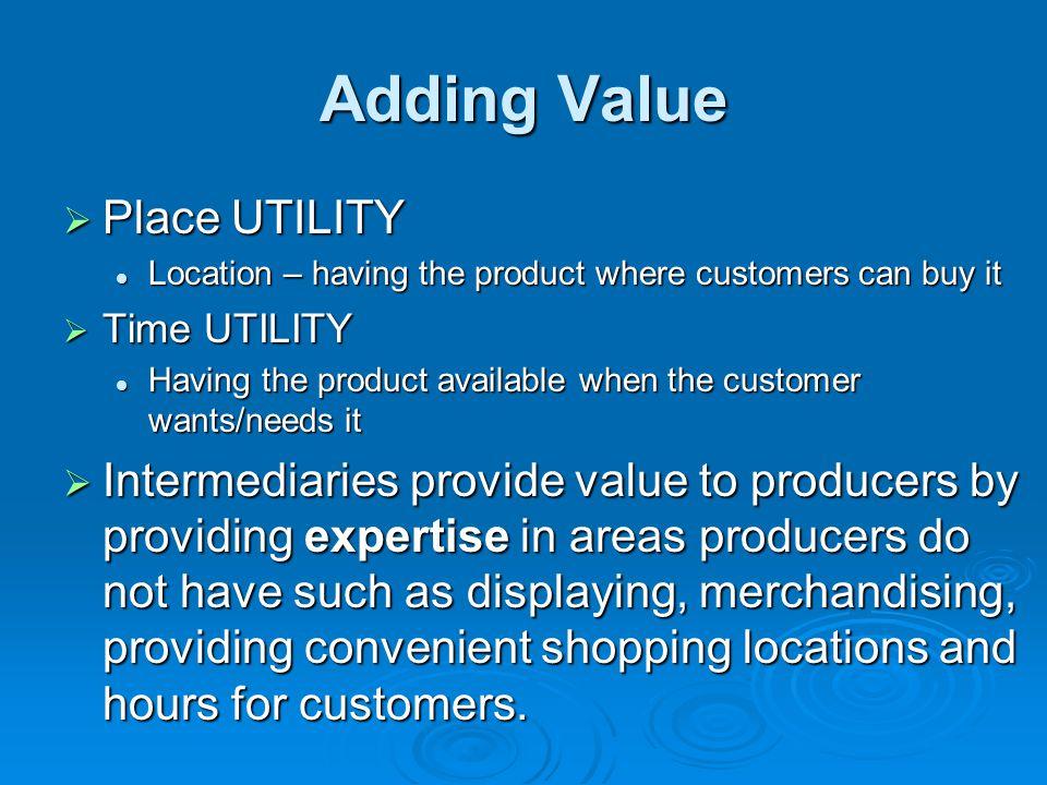 Adding Value Place UTILITY