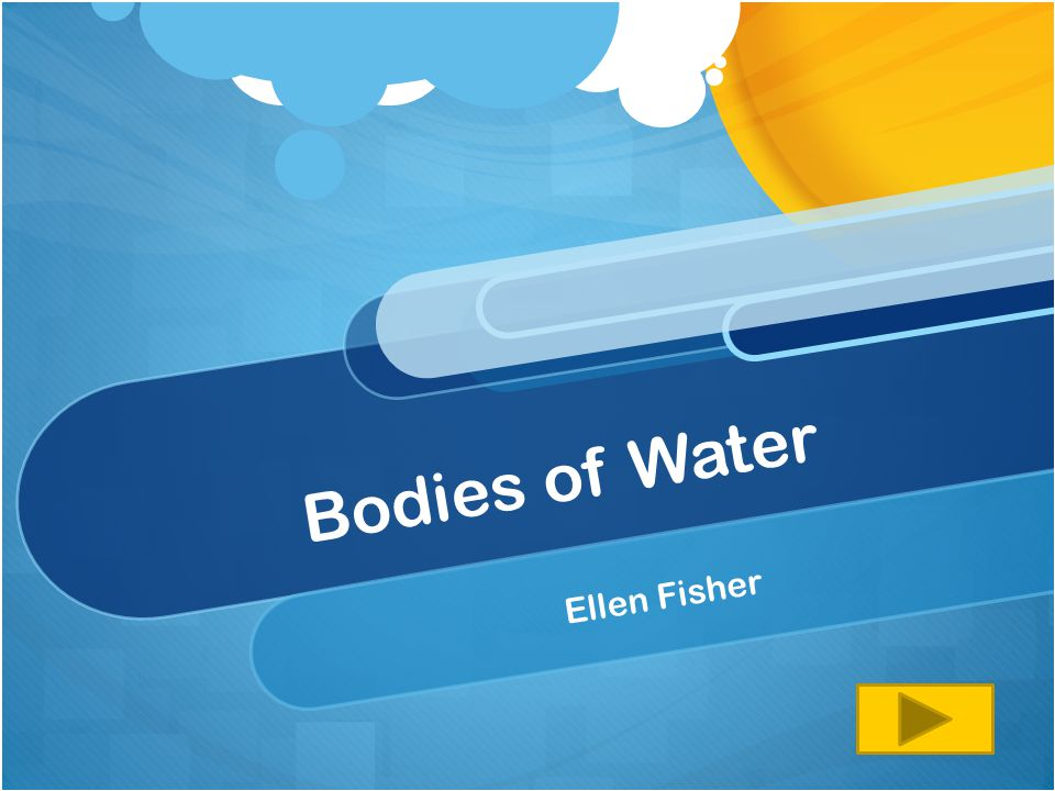 Bodies of Water Ellen Fisher