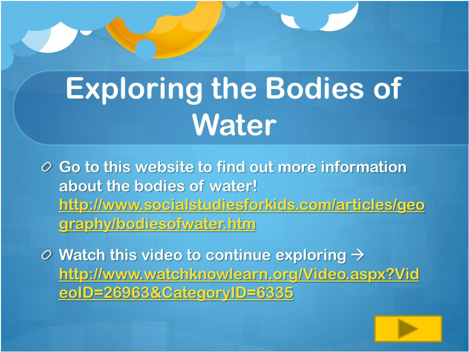 Exploring the Bodies of Water