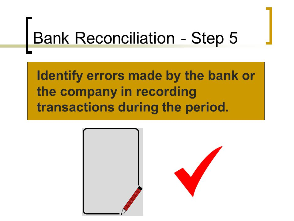 Bank Reconciliation - Step 5