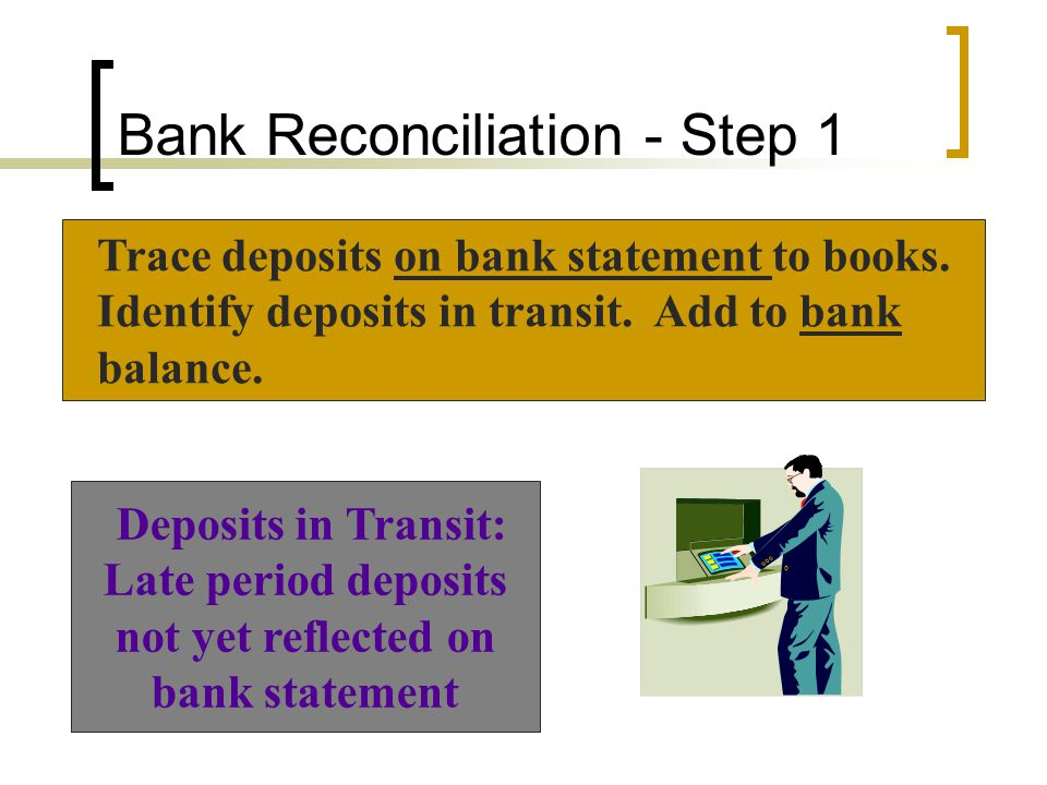 Bank Reconciliation - Step 1
