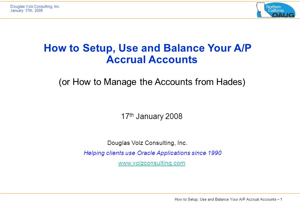 How to Setup, Use and Balance Your A/P Accrual Accounts (or How to Manage the Accounts from Hades)