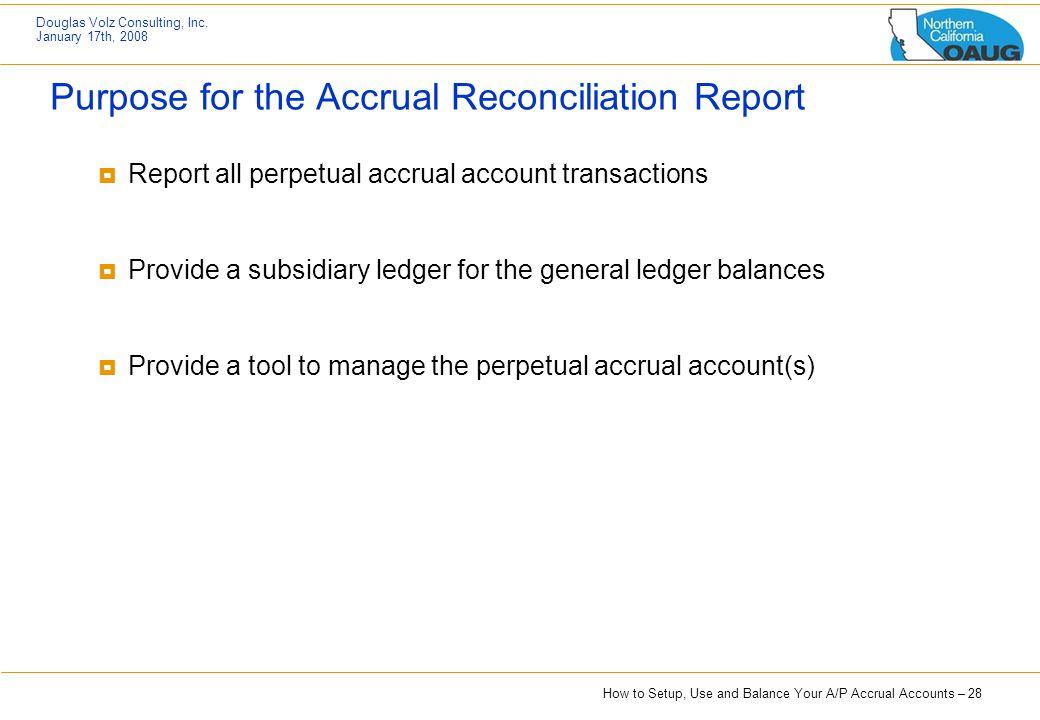 Purpose for the Accrual Reconciliation Report