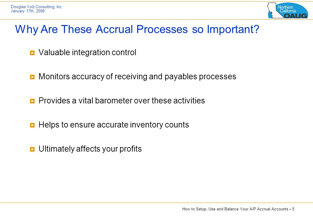 Why Are These Accrual Processes so Important