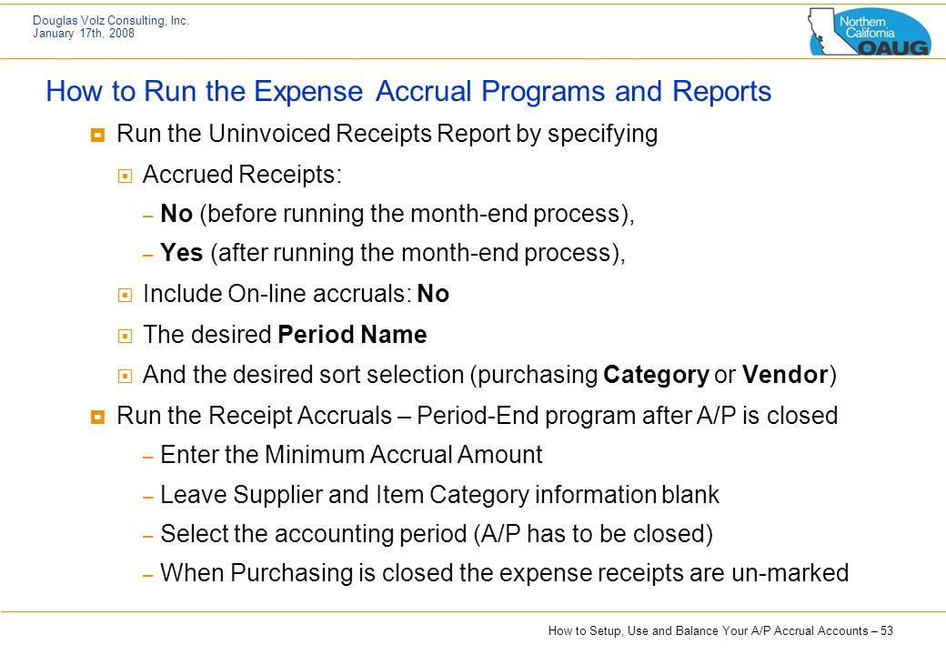 How to Run the Expense Accrual Programs and Reports