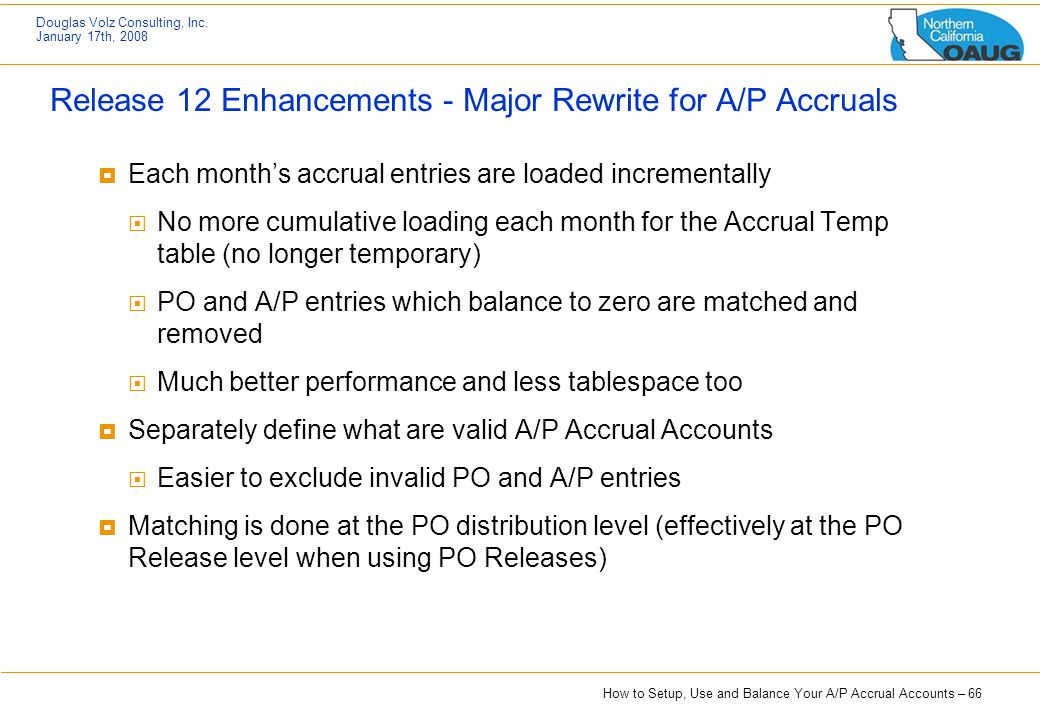 Release 12 Enhancements - Major Rewrite for A/P Accruals