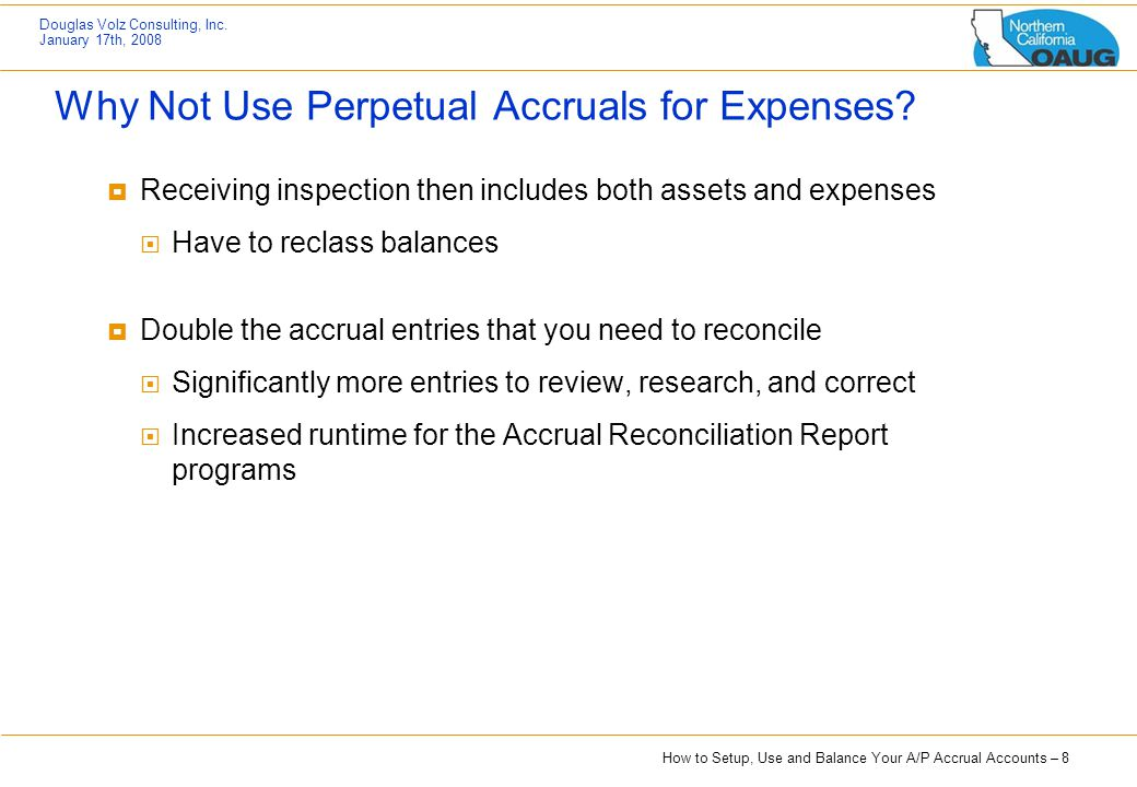 Why Not Use Perpetual Accruals for Expenses