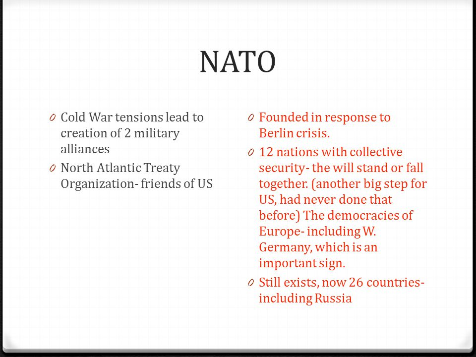 NATO Cold War tensions lead to creation of 2 military alliances