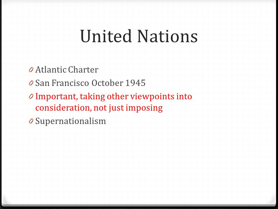 United Nations Atlantic Charter San Francisco October 1945