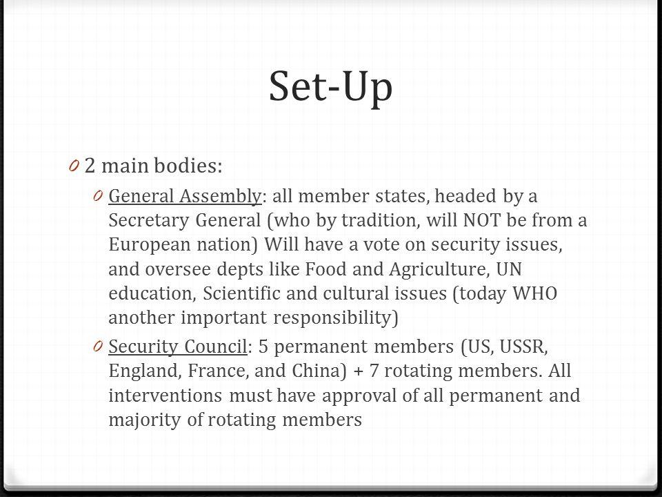 Set-Up 2 main bodies: