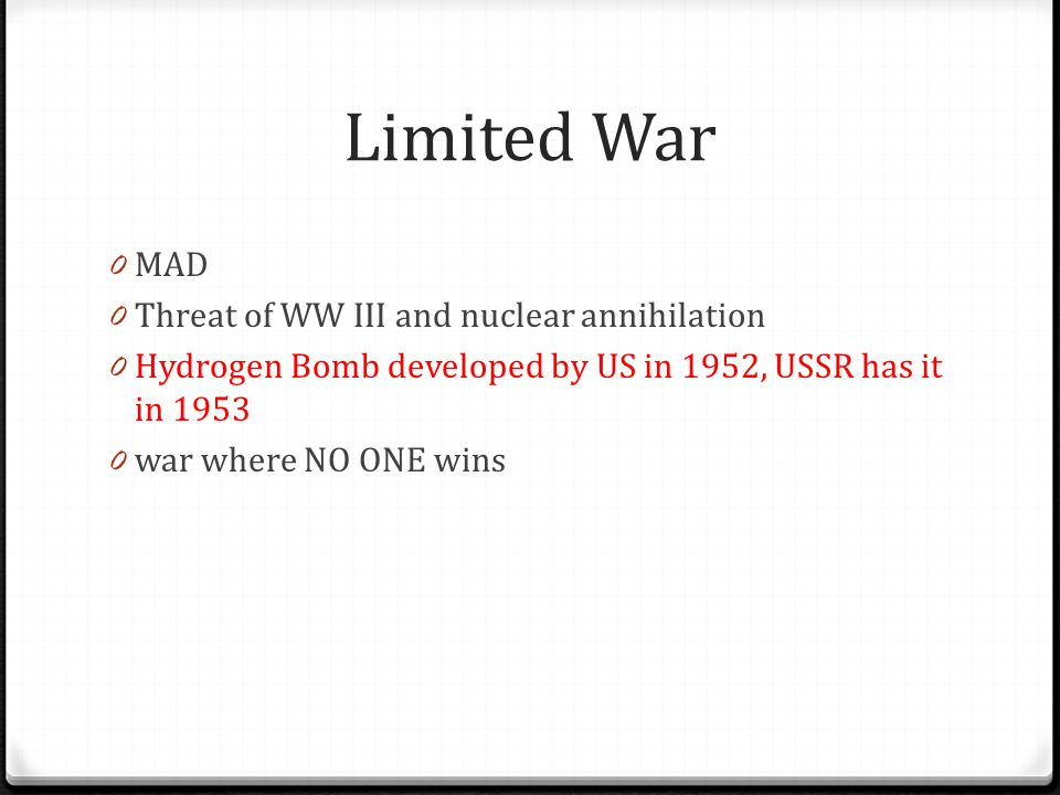 Limited War MAD Threat of WW III and nuclear annihilation