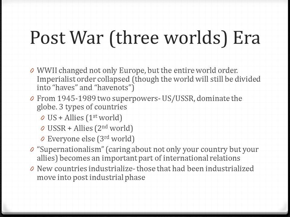 Post War (three worlds) Era
