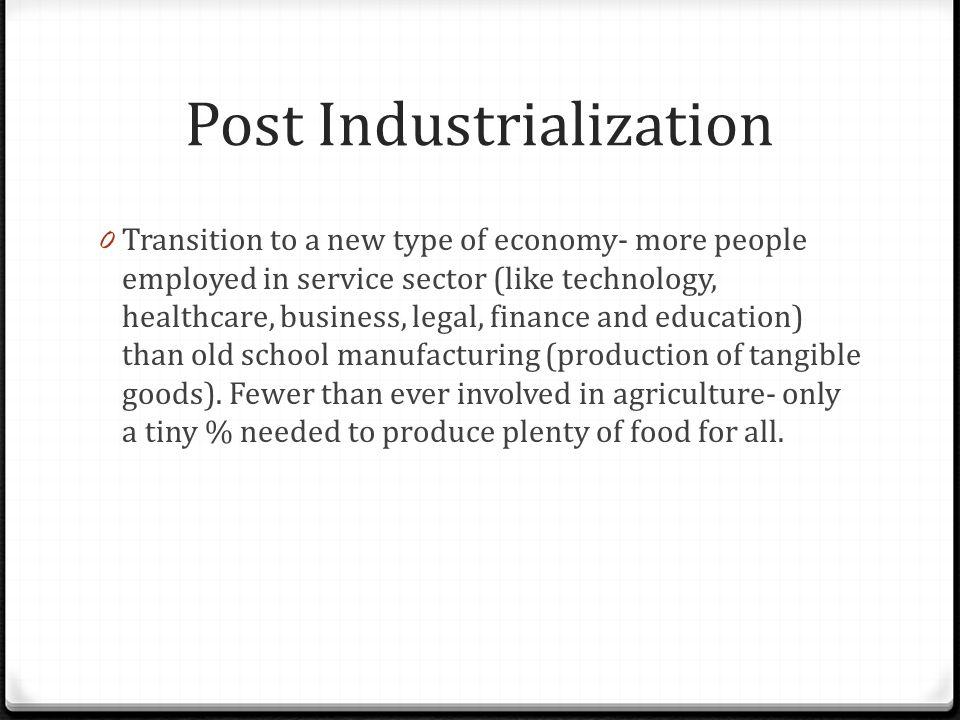 Post Industrialization