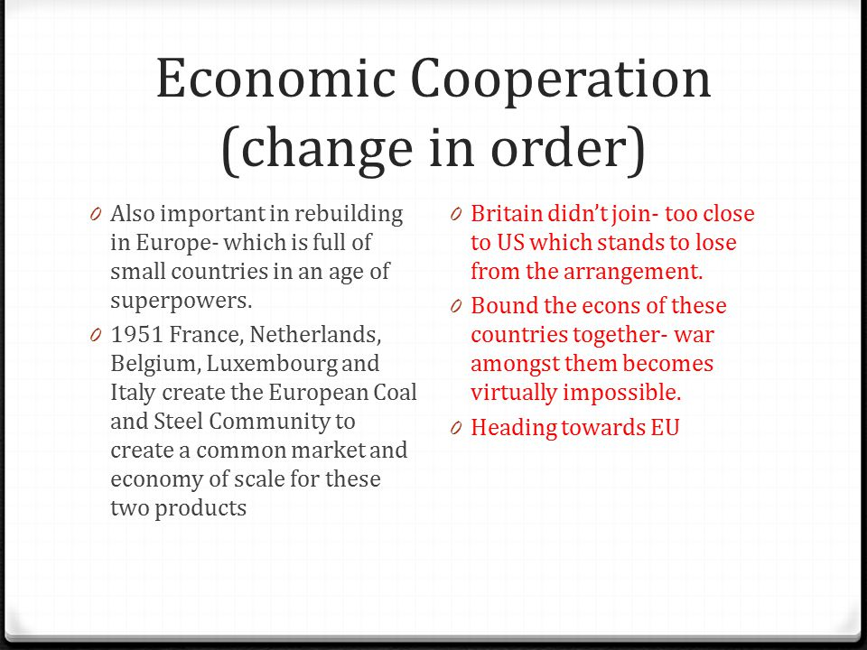 Economic Cooperation (change in order)