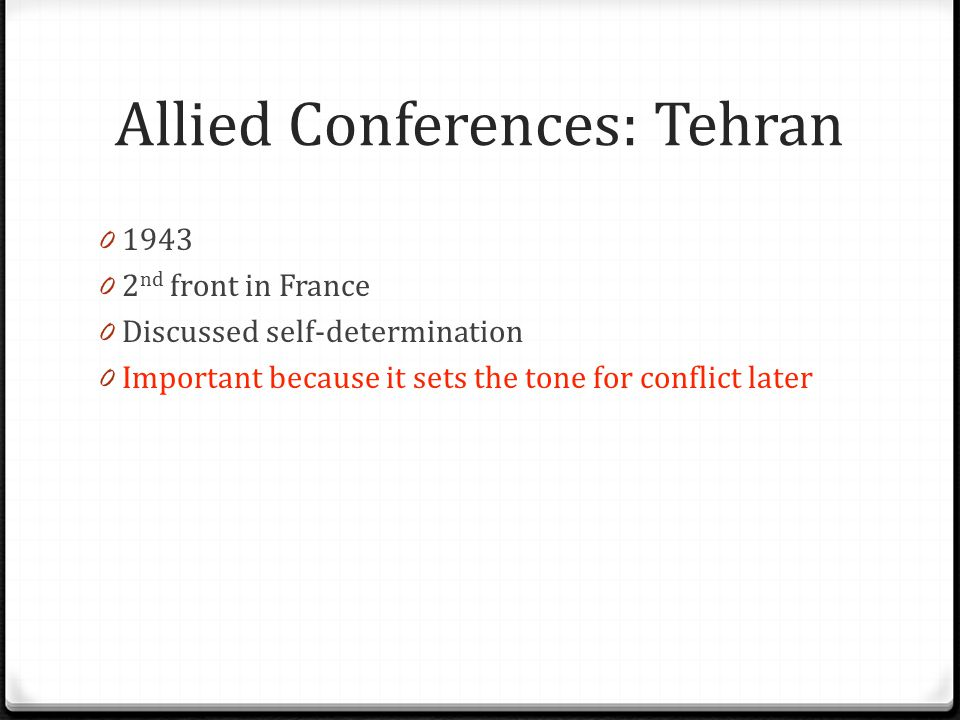 Allied Conferences: Tehran