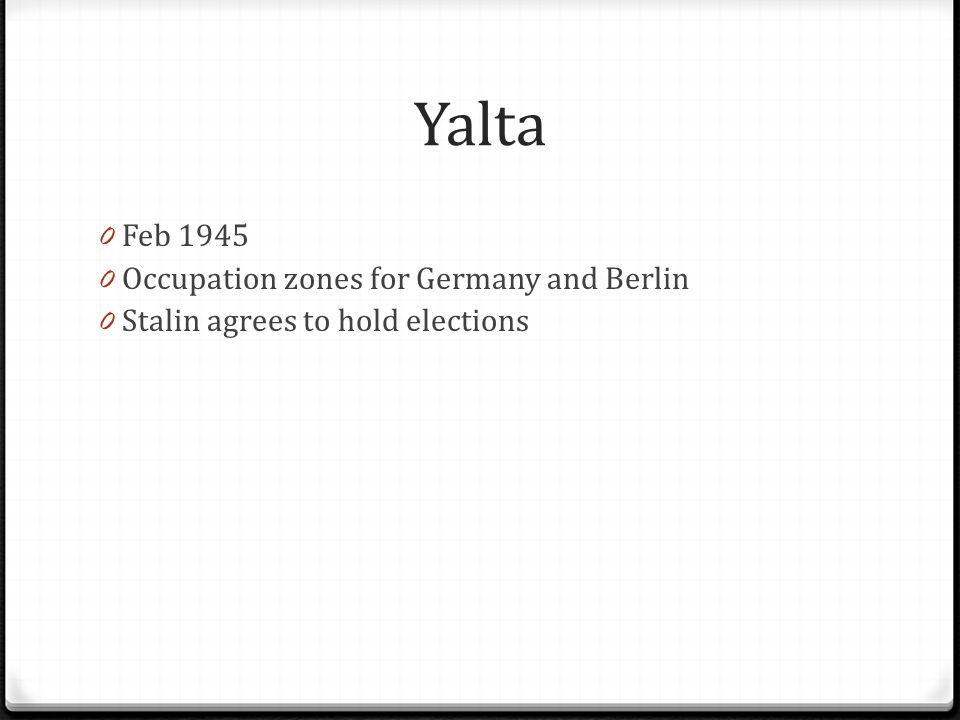 Yalta Feb 1945 Occupation zones for Germany and Berlin
