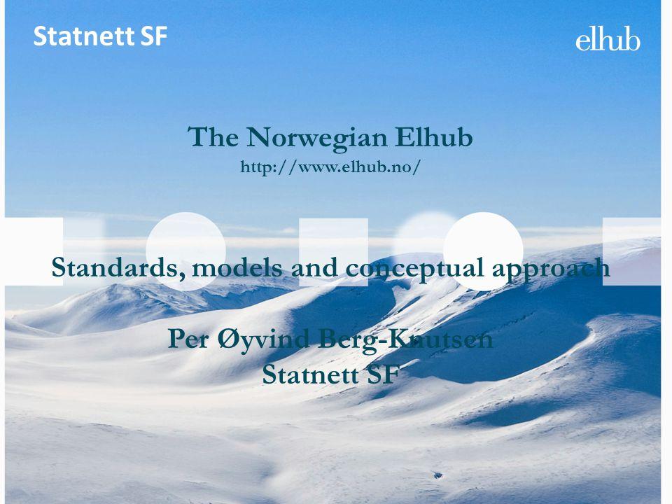 Standards, models and conceptual approach Per Øyvind Berg-Knutsen