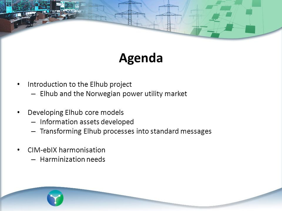 Agenda Introduction to the Elhub project