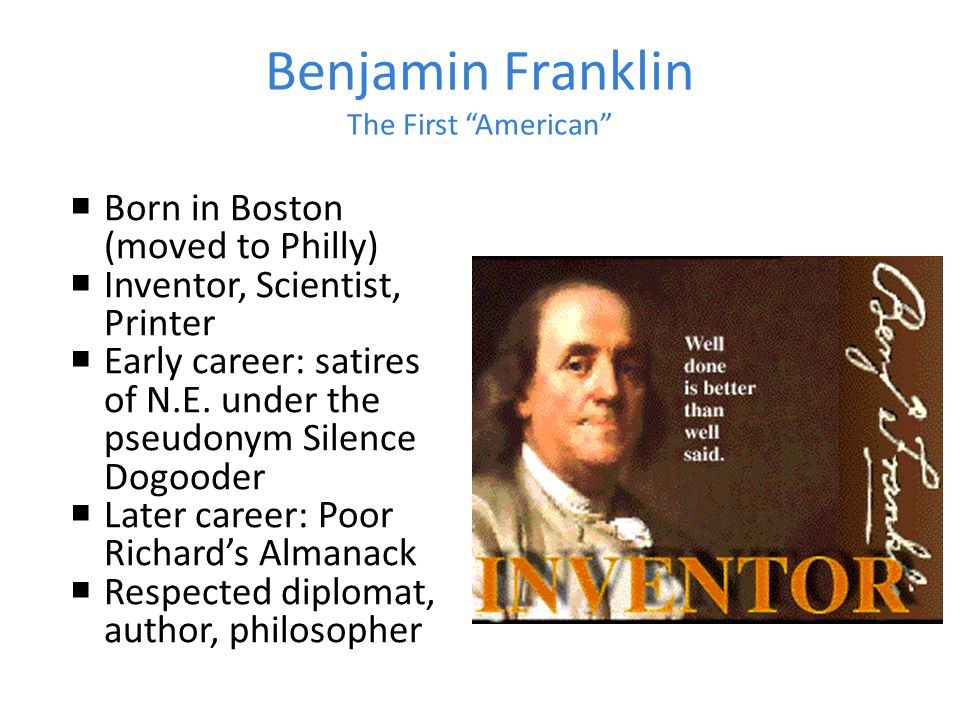 Benjamin Franklin The First American