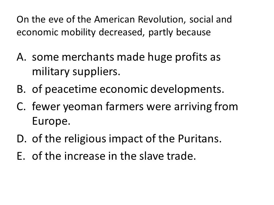 some merchants made huge profits as military suppliers.