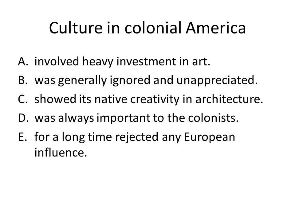 Culture in colonial America