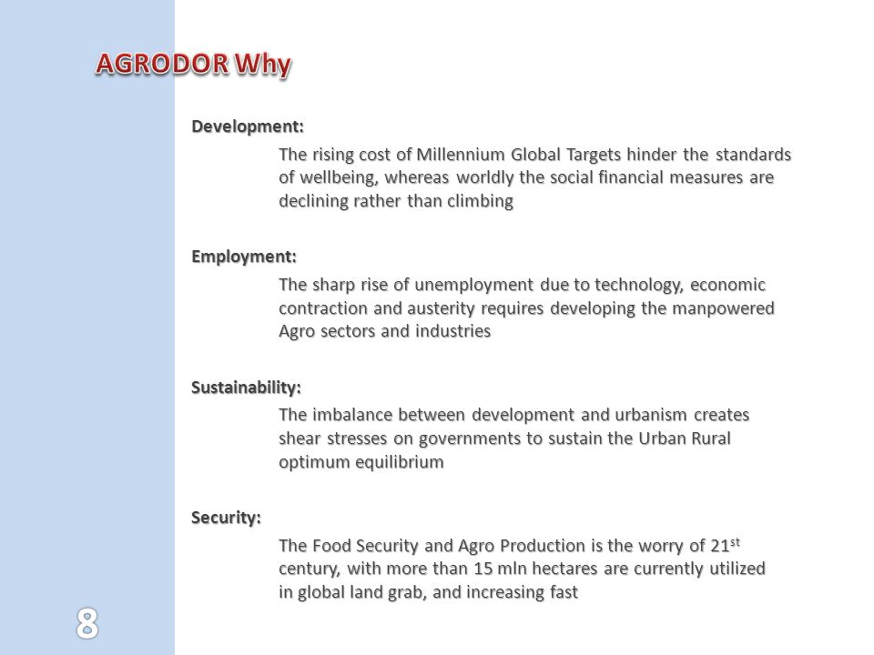 AGRODOR Why Development:
