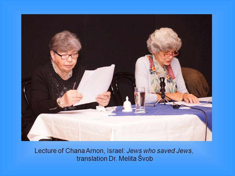 Lecture of Chana Arnon, Israel: Jews who saved Jews,
