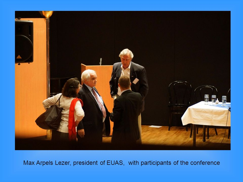 Max Arpels Lezer, president of EUAS, with participants of the conference