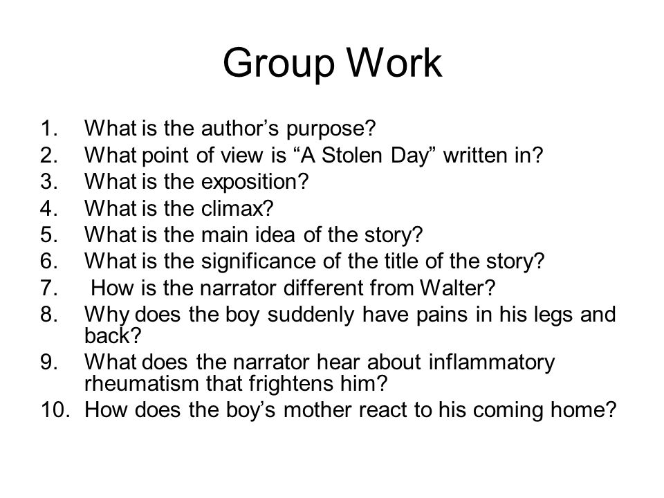 Group Work What is the author's purpose